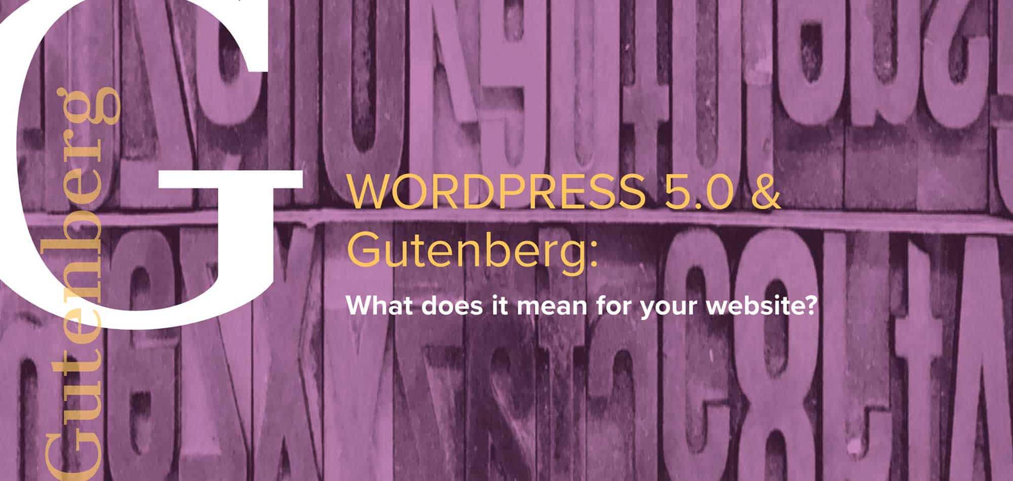 Word Press 5.0 & the Gutenberg builder